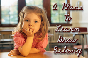 "Young girl sits at a desk; text overlay says, ""A Place to Learn, Grow, Belong"""