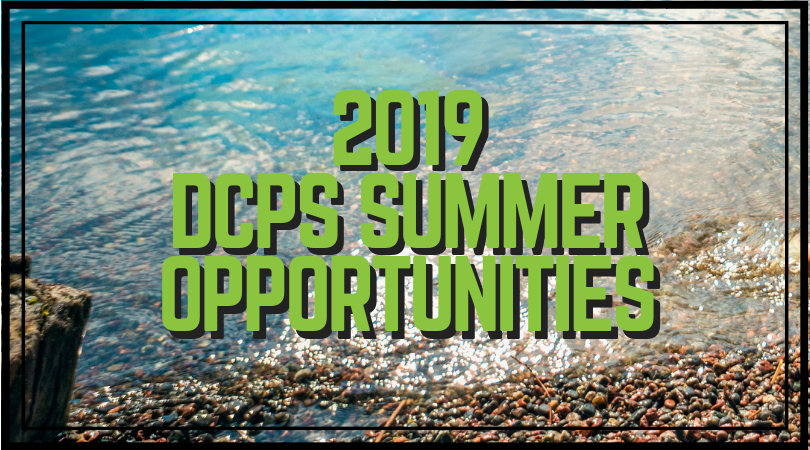 2019 DCPS Summer Opportunities