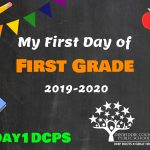 1st Grade First Day Photo Board