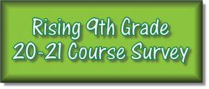 Rising 9th Grade Course Survey