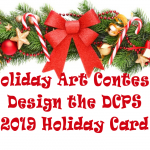 Holiday Art Contest, Design the DCPS 2019 Holiday Card
